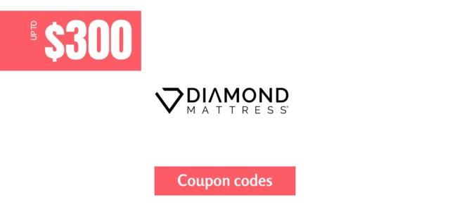 Diamond Mattress Coupon $300 off